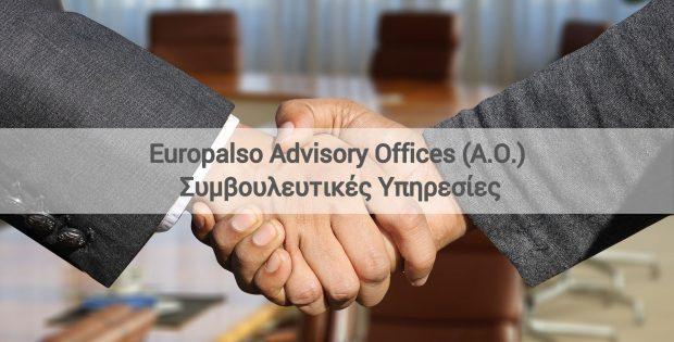 Συμβουλευτικές Υπηρεσίες Europalso Advisory Offices (AO)  Μάιος 2018